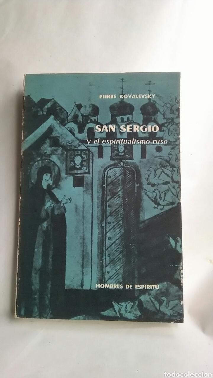 SAN SERGIO Y EL ESPIRITUALISMO RUSO. PIERRE KOVALEVSKY. AGUILAR. 1962 (Libros sin clasificar)