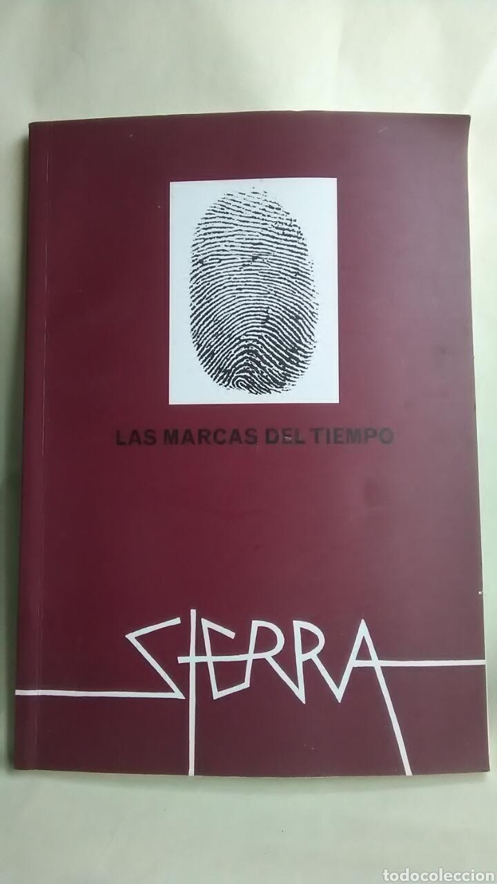 SIERRA. LAS MARCAS DEL TIEMPO. RETROSPECTIVA. 1973-2012 (Libros sin clasificar)