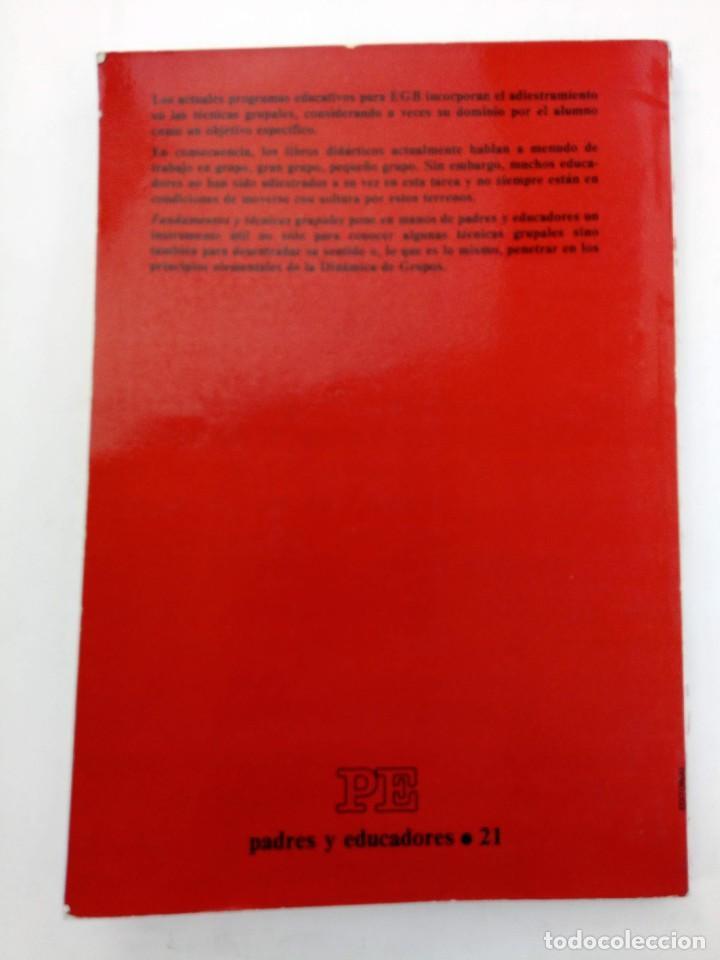 Libros: FUNDAMENTOS Y TÉCNICAS GRUPALES PARA EGB - JAVIER PINEL - EDITORIAL MARSIEGA - Foto 2 - 218399126