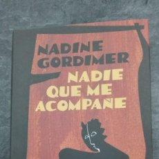 Libros: NADIE QUE ME ACOMPAÑE. Lote 218603307