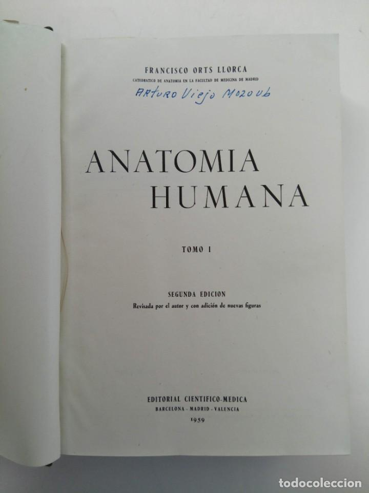 Libros: ANATOMIA HUMANA TOMO I - FRANCISCO ORTS LLORCA - EDITORIAL CIENTÍFICO-MÉDICA 1959 - Foto 2 - 218691535