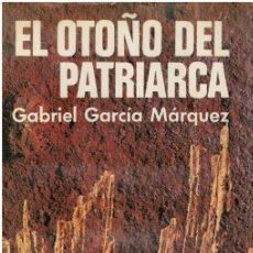 Libros: EL OTOÑO DEL PATRIARCA (PRIMERA EDICIÓN) - GABRIEL GARCÍA MÁRQUEZ. Lote 218742288