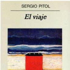 Libros: EL VIAJE - SERGIO PITOL. Lote 218742398