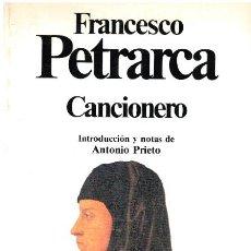 Libros: CANCIONERO - FRANCESCO PETRARCA. EDICIÓN DE ANTONIO PRIETO. Lote 218742403