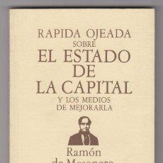 Libros: RÁPIDA OJEADA SOBRE EL ESTADO DE LA CAPITAL Y LOS MEDIOS DE MEJORARLA. RAMÓN DE MESONERO ROMANOS.. Lote 218745112