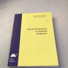 Libros: DIRECCIÓN DE OPERACIONES EN ALOJAMIENTO Y RESTAURACIÓN. Lote 218757647