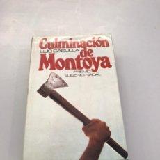 Libros: CULMINACIÓN DE MONTOYA. Lote 218758502