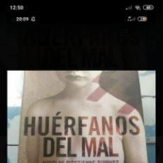 Libros: HUÉRFANOS DEL MAL, NICOLÁS D, ESTIENNE. Lote 218783586