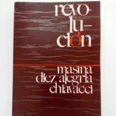 Libros: REVOLUCIÓN - MASINA, DIEZ ALEGRIA, CHIAVACCI - EDICIONES DINOR. Lote 218785490