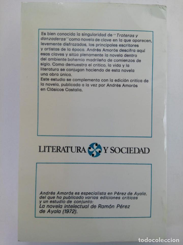 """Libros: VIDA Y LITERATURA EN """"TROTERAS Y DANZADERAS"""" - ANDRÉS AMORÓS - EDITORIAL CASTALIA - Foto 2 - 218787373"""