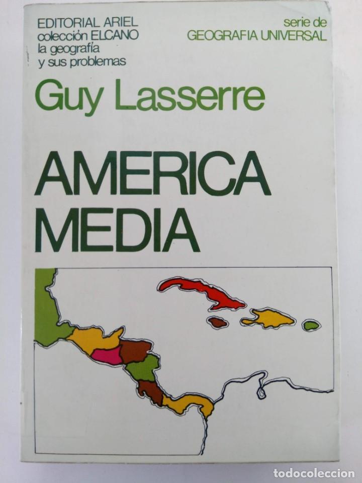 AMERICA MEDIA - GUY LASSERRE - EDITORIAL ARIEL (Libros sin clasificar)