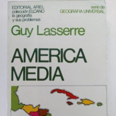 Libros: AMERICA MEDIA - GUY LASSERRE - EDITORIAL ARIEL. Lote 218787675