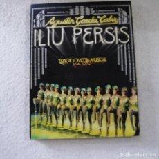 Libros: ILIU PERSIS. TRAGICOMEDIA MUSICAL EN UNA NOCHE - AGUSTÍN GARCÍA CALVO - AKAL EDITOR - 1976. Lote 218832930