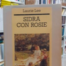 Libros: SIDRA CON ROSIE - LEE, LAURIE. Lote 218844888