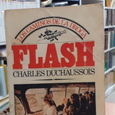 Libros: FLASH - DUCHAUSSOIS, CHARLES. Lote 218844897