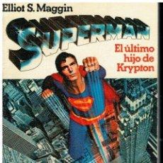 Libros: SUPERMAN. EL ÚLTIMO HIJO DE KRYPTON. 1ª ED. ESPAÑOLA.. Lote 218888271