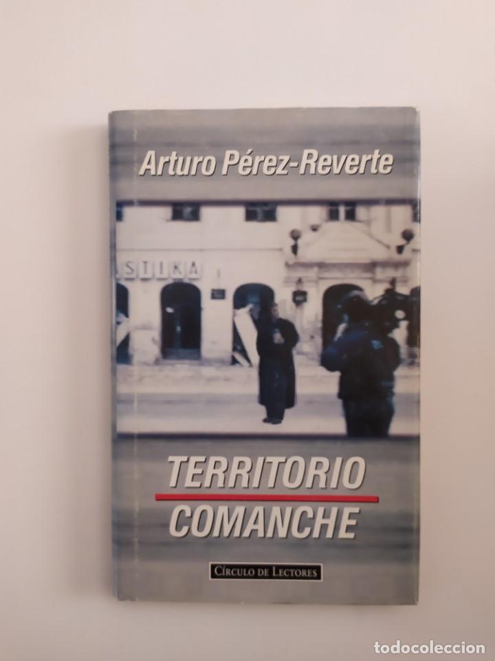 TERRITORIO COMANCHE - ARTURO PÉREZ REVERTE (Libros Nuevos - Literatura - Narrativa - Aventuras)