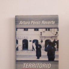 Libros: TERRITORIO COMANCHE - ARTURO PÉREZ REVERTE. Lote 219227206