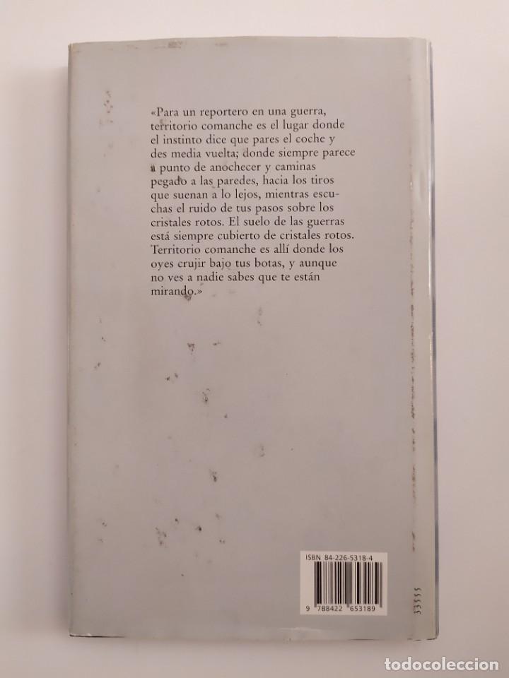 Libros: Territorio Comanche - Arturo Pérez Reverte - Foto 2 - 219227206