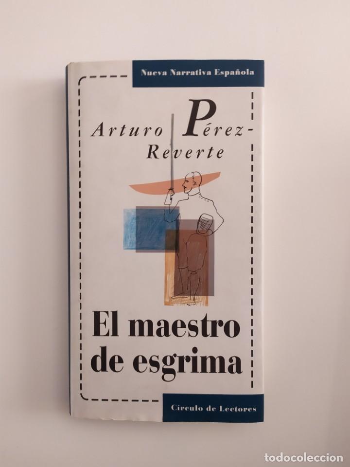 EL MAESTRO DE ESGRIMA ARTURO PÉREZ REVERTE (Libros Nuevos - Literatura - Narrativa - Aventuras)
