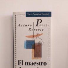 Libros: EL MAESTRO DE ESGRIMA ARTURO PÉREZ REVERTE. Lote 219227608