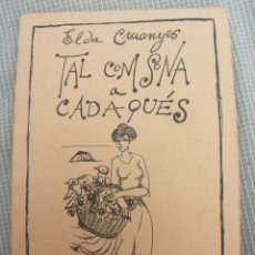 Libros: ELDEA CRUANYES TAL COM SONA CADAQUÉS. Lote 219269652