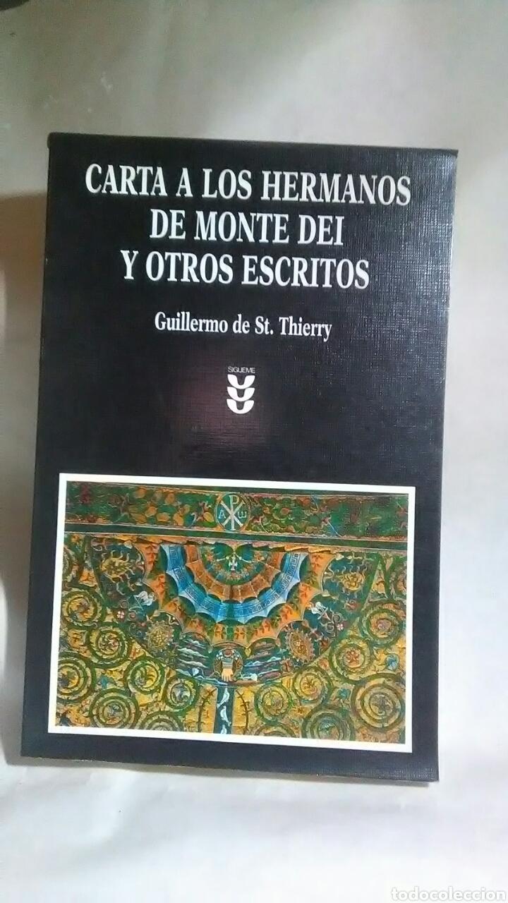 CARTA A LOS HERMANOS DEL MONTE DEI. GUILLERMO DE ST.THYERRY. EDICIONES SIGUEME. (Libros sin clasificar)