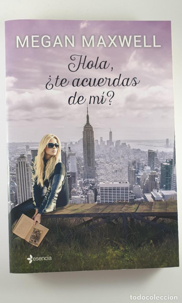 Libros: LIBRO-HOLA ¿TE ACUERDAS DE MI?-MEGAN MAXWELL-ESENCIA-VER FOTOS - Foto 19 - 219465166