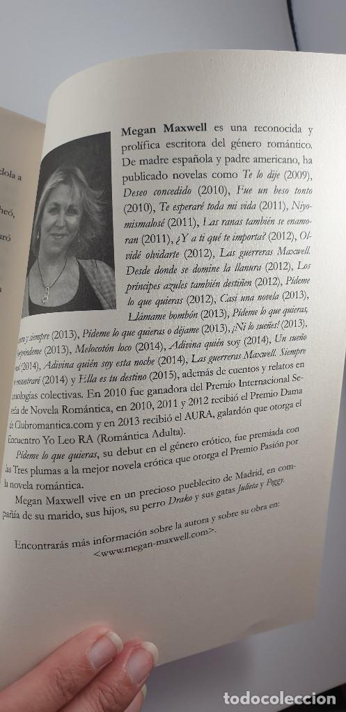 Libros: LIBRO-HOLA ¿TE ACUERDAS DE MI?-MEGAN MAXWELL-ESENCIA-VER FOTOS - Foto 6 - 219465166
