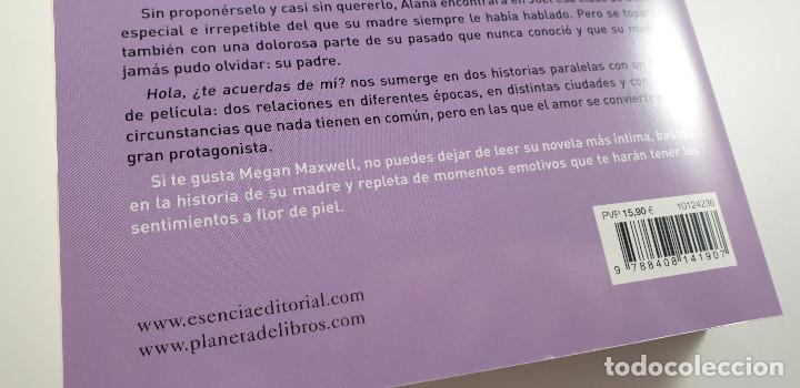 Libros: LIBRO-HOLA ¿TE ACUERDAS DE MI?-MEGAN MAXWELL-ESENCIA-VER FOTOS - Foto 7 - 219465166