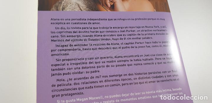 Libros: LIBRO-HOLA ¿TE ACUERDAS DE MI?-MEGAN MAXWELL-ESENCIA-VER FOTOS - Foto 8 - 219465166
