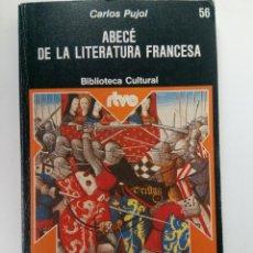 Livres: ABECÉ DE LA LITERATURA FRANCESA - CARLOS PUJOL - PLANETA. Lote 219488362