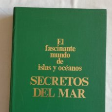 Libros: LIBRO EL FASCINANTE MUNDO DE ISLAS Y OCÉANOS SECRETOS DEL MAR. Lote 219736192