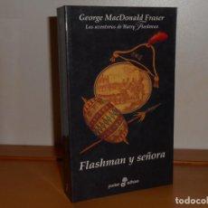 Libros: FLASHMAN Y SEÑORA, GEORGE MACDONALD FRASER - POCKET EDHASA (COMO NUEVO. Lote 219744630