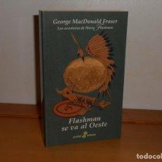 Livros: FLASHMAN SE VA AL OESTE, GEORGE MACDONALD FRASER - POCKET EDHASA. Lote 219744938