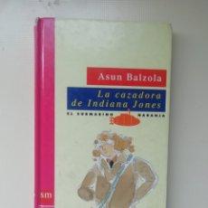 Libros: LA CAZADORA DE INDIANA JONES. Lote 220069655
