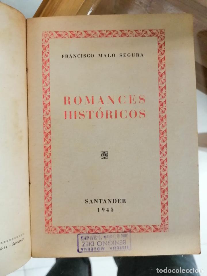 Libros: ROMANCES HISTÓRICOS. FRANCISCO MALO SEGURA. - Foto 2 - 220280656