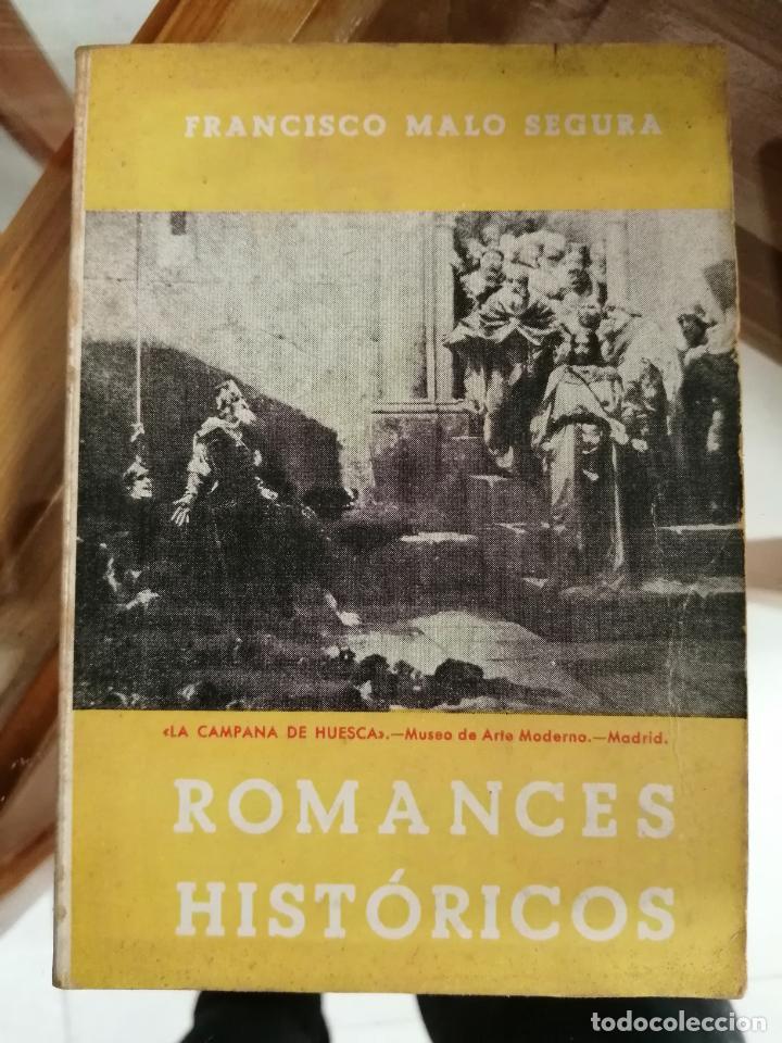 ROMANCES HISTÓRICOS. FRANCISCO MALO SEGURA. (Libros sin clasificar)