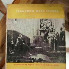 Libros: ROMANCES HISTÓRICOS. FRANCISCO MALO SEGURA.. Lote 220280656