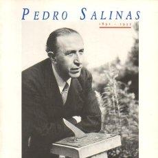 Libros: PEDRO SALINAS. 1891-1951. - CATALOGO.. Lote 220444190