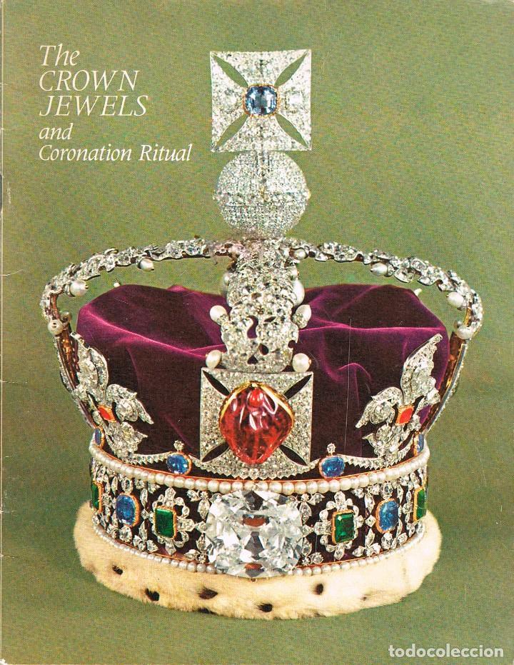 THE CROWN JEWELS AND CORONATION RITUAL, EDITADO CON MOTIVO DE LA CORONACIÓN DE LA REINA ISABEL DE IN (Libros sin clasificar)