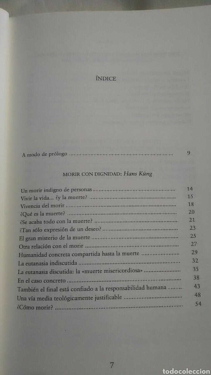Libros: Hans Kung. Morir con dignidad. Editorial Trotta.2004 - Foto 2 - 220658820