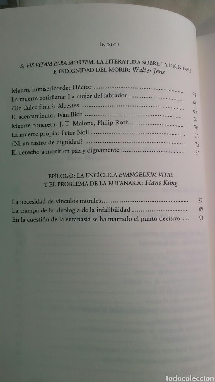 Libros: Hans Kung. Morir con dignidad. Editorial Trotta.2004 - Foto 3 - 220658820