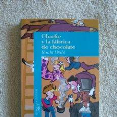 Libros: CHARLIE Y LA FÁBRICA DE CHOCOLATE (NUEVO). Lote 220752251