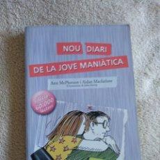Libros: NOU DIARI DE LA JOVE MANIÁTICA. Lote 220753307