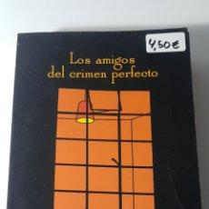 Libros: LOS AMIGOS DEL CRIMEN PERFECTO - ANDRÉS TRAPIELLO - PREMIO NADAL 2003 - BOOKET 2139. Lote 220759782