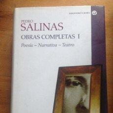 Libros: OBRAS COMPLETAS I. POESIA-NARRATIVA-TEATRO - PEDRO SALINAS. Lote 220914832