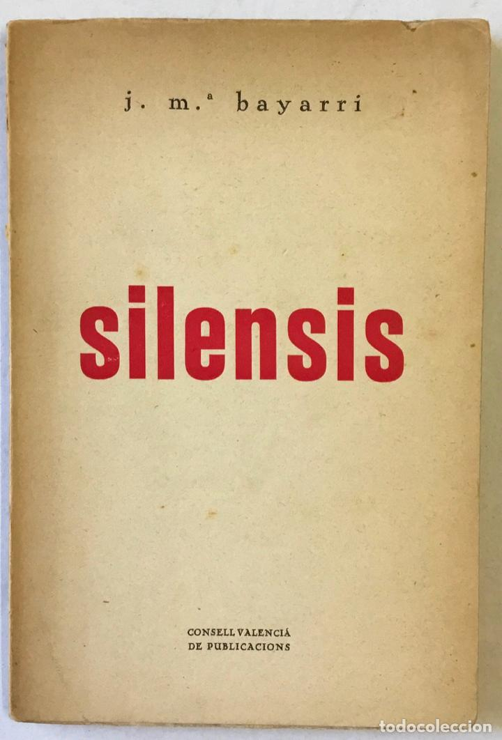 SILENSIS. - BAYARRI, JOSEP MARIA. (Libros sin clasificar)