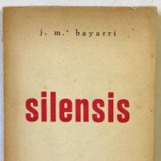 Libros: SILENSIS. - BAYARRI, JOSEP MARIA.. Lote 220943442