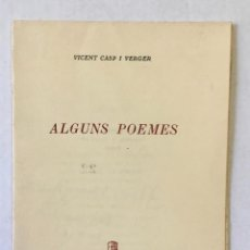 Libros: ALGUNS POEMES. - CASP I VERGER, VICENT.. Lote 220943537